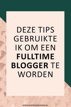 Veel mensen dromen ervan om fulltime blogger te worden. In dit artikel vertel ik je precies hoe ik fulltime blogger werd en deel ik 7 tips die je zullen helpen om ook van je blog je werk te kunnen maken.
