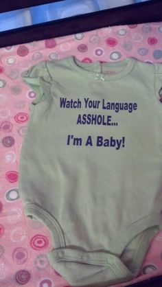 Funny baby onesie hahaha!!!! This is perfect!!!