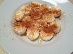 Craving dessert: chop up a banana, sprinkle cinnamon on it, and drizzle it with honey.