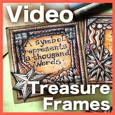 Treasure Frames and Quotes Video Lesson — The Creative World of Eni Oken