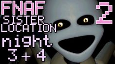 Five Nights at Freddy's: Sister Location - (COMPLETE MINIGAME, NIGHT 3 +...
