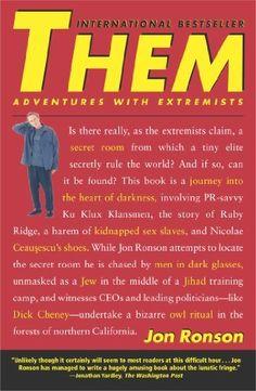 Them: Adventures with Extremists by Jon Ronson, http://www.amazon.com/dp/B00570B692/ref=cm_sw_r_pi_dp_XWWkub0BSMXZY
