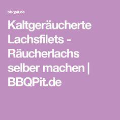 Kaltgeräucherte Lachsfilets - Räucherlachs selber machen | BBQPit.de