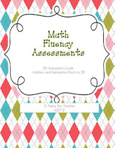 This Math Fluency Assessment Program is designed so that students are working at their own pace in fluency of addition and subtraction facts to I need to investigate this further. Math Classroom, Kindergarten Math, Teaching Math, Teaching Ideas, Classroom Ideas, Creative Teaching, Future Classroom, Math Resources, Math Activities