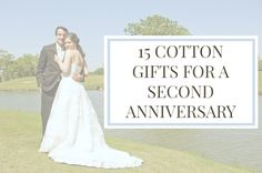 Best Cotton Anniversary Gifts Ideas for Him and Her: 45 Unique ...