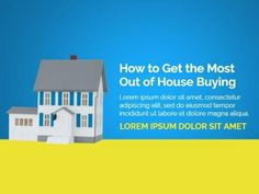 A creative template for a first-time buyers post. A bright yellow and blue background with an illustation of a house. White text also displays 'How to get the most out of house buying'.