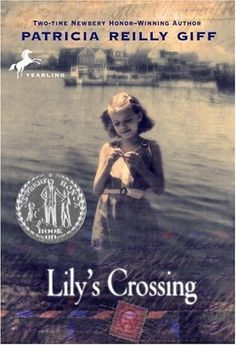 Lily's Crossing -- Newbery Honor Book