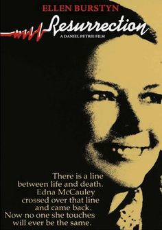 Resurrection (1980) A woman who experiences clinical death from a horrible car crash returns to life with the amazing ability to heal others. Ellen Burstyn delivers a tour-de-force performance as the modern-day miracle in this unforgettable story.
