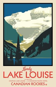 Lake Louise Canadian Pacific Poster Series