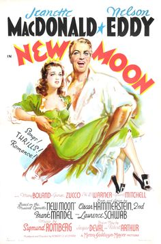 New Moon (MGM, One Sheet X Style C. Starring Jeanette MacDonald, Nelson - Available at Sunday Internet Movie Poster. 1940s Movies, Old Movies, Vintage Movies, Hooray For Hollywood, Golden Age Of Hollywood, Monte Carlo, Grant Mitchell, Monaco, New Moon Movie