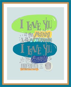 I Love You In The Morning poster print, baby girl nursery wall quote, hand lettered little girl room decor, Skidamarink child song art Toddler Boy Room Decor, Boys Room Decor, Toddler Girl, Kid Decor, Baby Decor, Nautical Room Decor, Nautical Theme, Nursery Wall Quotes, Nursery Songs