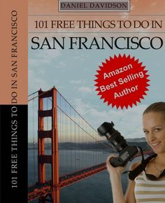 101 free things to do in San Francisco, reviewed at http://www.pacific-coast-highway-travel.com/Free-San-Francisco.html