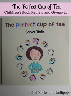 The Perfect Cup of Tea - Children's Book Review and Giveaway