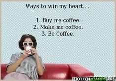 Easy just that easy. Ways to win my heart. Buy me coffee. Make me coffee. Be coffee. Coffee Talk, Coffee Is Life, I Love Coffee, Coffee Break, Coffee Shop, Coffee Coffee, Coffee Pics, Easy Coffee, Coffee Lovers