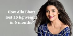 Alia Bhatt Weight Loss Diet Plan & Workout Routine Fitness Tips Fitso