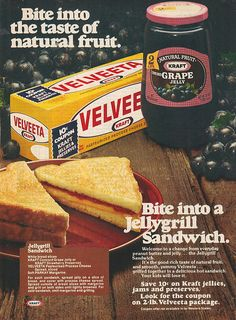 Ad for a grilled Velveeta and grape jelly sandwich...yuck!