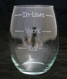 Kids Work Inlaws Stemless Wine Glasses birthday gifts, wedding gifts, Mothers day gifts, bridal shower gifts
