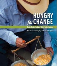 New report—Hungry for Change: Borderlands Food and Water in the Balance