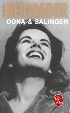 Oona & Salinger. Frédéric Beigbeder. Disponible en: http://xlpv.cult.gva.es/cginet-bin/abnetop?SUBC=BORI/ORI&TITN=1483625