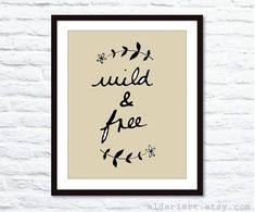 Wild and Free Digital Print   Wall Art   Tan and by AldariArt, $18.00, #wildandfree, #art