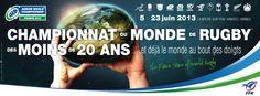 Championnat du monde de rugby des moins de 20 ans, phases finales 2013 à La Roche sur Yon. Du 18 au 23 juin 2013 à La Roche sur Yon.