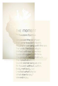 "theodore roethke ""the moment"""