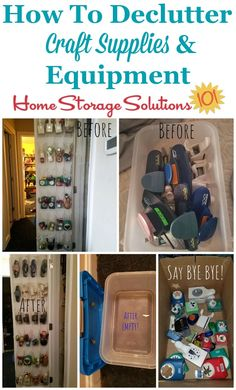 How To Declutter Craft Supplies & Equipment - How to declutter craft supplies and equipment from your home {featured on Home Storage Solutions 10 - Craft Storage Solutions, Craft Room Storage, Craft Organization, Household Organization, Storage Ideas, Planners, Small Craft Rooms, Organizing Your Home, Organizing Tips