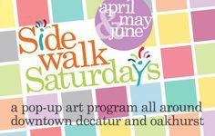 Decatur Arts Alliance Celebrates the Arts with Sidewalk Saturdays.