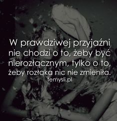 W prawdziwej przyjaźni Cute Quotes, Sad Quotes, Motivational Quotes, Life Slogans, Saving Quotes, Cute Fox, Motto, Cool Words, My Life
