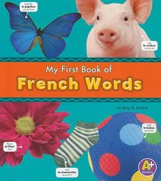 my first french words | Buy My First Book Of French Words (Modern Languages Book) by Katy R ...