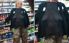 What in God's name would make her go out in public like this????  NASTY!!