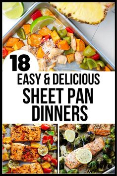 Here are 18 delicious sheet pan dinners to try that will make weeknight meals so easy! Kid-approved, mess-free, quick recipes the whole family will devour. #sheetpandinner #sheetpanmeal #weeknightmeal #familymeal #mealprep