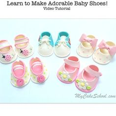 Learn how to make CUTE gum paste baby shoes! MyCakeSchool.com- Member Cake Video Section.