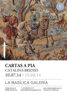"I had the great honor to make a solo exhibition ""Cartas a Pia"" at La Basilica Galeria Temporary Exhibitions. Barcelona."