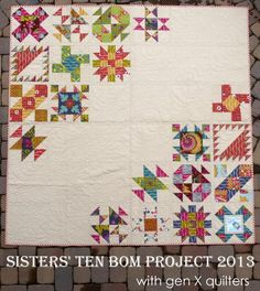 Gen X Quilters - Quilt Inspiration | Quilting Tutorials & Patterns | Connect: Sisters' Ten BOM - The Big Finish