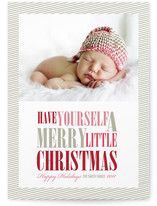 "Love this idea ""have yourself a merry LITTLE Christmas"". Little for when you have a newborn. cute."