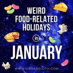 Year has begun and we have listed some food-related weird holidays in January for you. Popcorn, anyone?  #vibrantsloth #food #holiday #strange #funny #weird