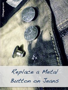 offsquare.com | How to Replace a Metal Button on Jeans, fixing a broken jeans button, fixing a button on jeans, sewing