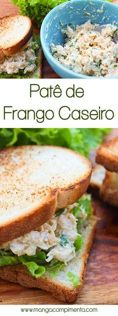 Patê de Frango Caseiro Delicioso! Para preparar um lanche ou petisco para o café da tarde. #receita #comida #lanche #sanduíche #frango