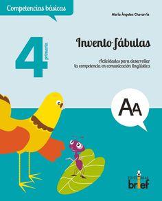 Invento fábulas. Actividades para desarrollar la competencia en comunicación lingüística | Editorial Brief