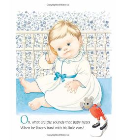 Baby Listens (Little Golden Book) Hardcover – May 8, 2012 by SISTERS Esther Wilkin (Author), and Eloise Wilkin (Illustrator) This Little Golden Book reissue features Eloise Wilkin's chubby-cheeked babies discovering sounds around the house, from the jingle of Mommy's keys to the buzzing of Daddy's razor. This timeless classic, featuring some of Eloise Wilkin's best artwork, will delight little ones and their families as much as it did when it was originally published in 1960.