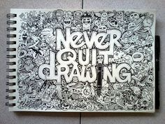DOODLE ART: Never Quit Drawing by kerbyrosanes.deviantart.com on @deviantART