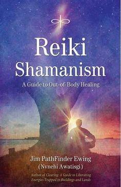 Reiki Shamanism: A Guide to Out-of-Body Healing by Jim PathFinder Ewing and (Nvnehi Awatisgi), Reiki Treatment, Self Treatment, Chakras Reiki, Reiki Courses, Reiki Therapy, Reiki Training, Learn Reiki, Reiki Symbols, Chakra Symbols