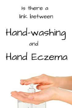 Could washing your hands be contributing to your hand eczema?