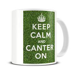 Magoo Keep Calm and Canter On Coffee Mug – horse riding gifts Nurse Mugs, Nurse Gifts, Gifts For Dad, Gifts In A Mug, Keep Calm Mugs, Fathers Day Mugs, Birthday Mug, Horse Riding, Bowling