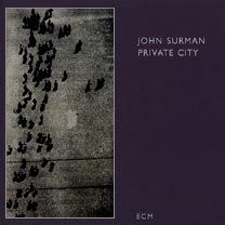 """""""private city"""" de Hohn Surman bass clarinet, recorders, soprano and baritone saxophones, synthesizer Portrait Of A Romantic On Hubbard's Hill Not Love Perhaps Levitation Undernote The Wanderer Roundelay The Wizard's Song JAZZ"""