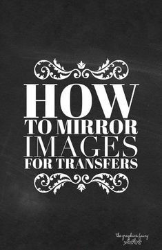 How to reverse images for transfers!