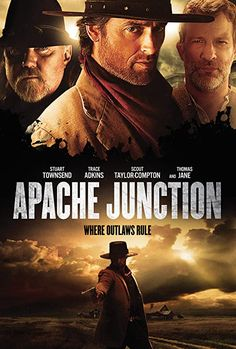 Apache Junction (2021) New Trailers, Movie Trailers, Annabelle Angel, Amazon Prime Free Trial, Stuart Townsend, Thomas Jane, Apache Junction, Trace Adkins, Movie Titles