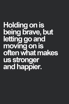 Letting go and moving on...