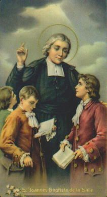 Saint John Baptist de la Salle - a great teacher himself, he developed methods that were the basis of modern Catholic and secular education